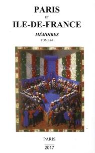 Sociétés historiques de Paris - Paris et Ile-de-France - Mémoires Tome 68.
