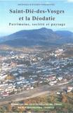 Sociétés savantes des Vosges - Saint-Dié-des-Vosges et la Déodatie - Patrimoine, société et paysage.