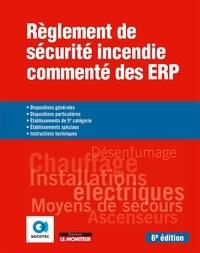 SOCOTEC - Règlement de sécurité incendie commenté des ERP - Dispositions générales /particulières - Etablissements de 5e catégorie/spéciaux.