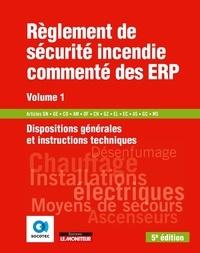 Règlement de sécurité incendie commenté des ERP - Volume 1, Dispositions générales et instructions techniques.pdf