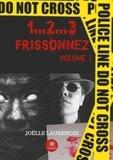Joëlle Laurencin - 1...2...3 Frissonnez - Volume 1.