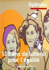 La route de la soie Éditions et Sonia Bressler - 100 ans de luttes pour l'égalité - Diplômées 272-273.