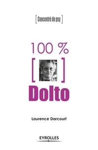 Laurence Darcourt - 100% Dolto.
