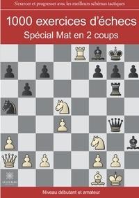 Régis Warisse - 1000 exercices d'échecs - Spécial mat en 2 coups.