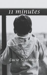Lucie Scutnaire - 11 minutes.