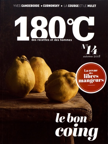 Philippe Toinard - 180°C N° 14, automne 2018 : Le bon coing.