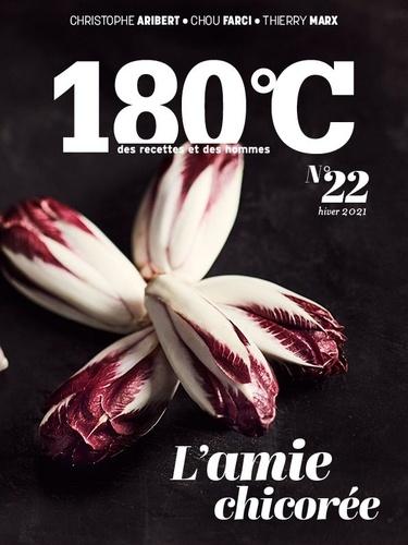 180°C N° 22, hiver 2021 L'amie chicorée