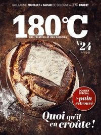 Philippe Toinard - 180°C N° 24, été 2021 : Quoi qu'il en croûte !.