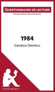 Eliane Choffray - 1984 de George Orwell - Questionnaire de lecture.