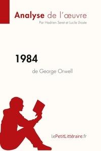 Hadrien Seret et Lucile Lhoste - 1984 de George Orwell.