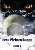 Marlène Jedynak - 1ères pleines lunes.