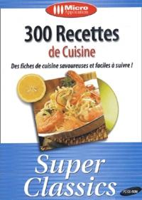 Collectif - 300 recettes de cuisine - CD-ROM.