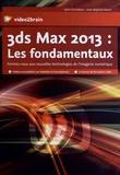 Jean-Baptiste Baron - 3ds max 2013 : les fondamentaux - Formez-vous aux nouvelles technologies de l'imagerie numérique. 1 Cédérom