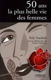 Faly Stachak - 50 Ans - La plus belle vie des femmes.