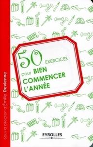 Emilie Devienne - 50 exercices pour bien commencer l'année.