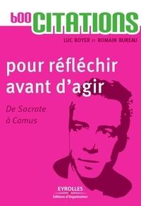 600 citations pour réfléchir avant dagir - De Socrate à Camus.pdf
