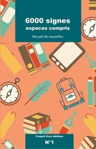 Jocelyne Barbas - 6000 signes espaces compris Tome 1 : .