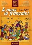 Serge Boëche et Yves Mole - A nous le français ! CM1, Cycle 3, 2e année.