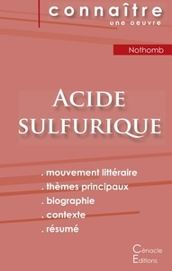 Amélie Nothomb - Acide sulfurique - Fiche de lecture.