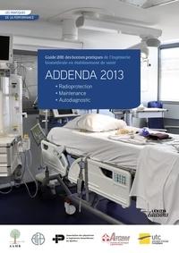 Gilbert Farges - Addenda 2013 - Guide 2011 des bonnes pratiques de l'ingénierie biomédicale en établissement de santé.
