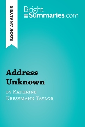 Kathrine Kressmann Taylor - Address unknown.