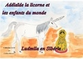 Colette Becuzzi - Adélaïde la licorne et les enfants du monde - Ludmila en Sibérie.