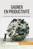 Bénédicte Palluat de Besset - Adieu désordre, bonjour productivité ! - Ranger, trier, structurer.