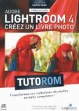 Philippe Chaudré - Adobe Lightroom 4 - Créez un livre photo.
