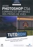 Damien Guillaume - Adobe Photoshop CS6 - Corrigez et optimisez vos prises de vues.