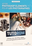 Damien Guillaume - Adobe Photoshop Elements 11 pour les photographes. 1 DVD