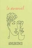 Philippe Gutton - Adolescence N° 90 : Le sensoriel.