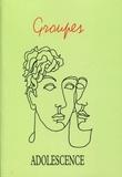 Jean-Bernard Chapelier et François Richard - Adolescence N° 95, printemps 201 : Groupes.