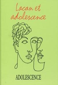 Jacques Dayan et François Richard - Adolescence N° 96, été 2016 : Lacan et l'adolescence.