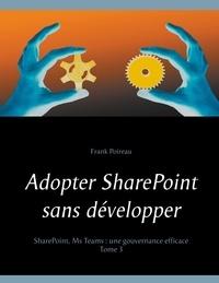 Adopter SharePoint sans développer.pdf