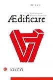 Bertrand Bernardi et Robert Carvais - AEdificare N° 1, 2017 : .