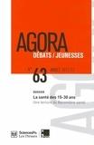 François Beck et Jean-Baptiste Richard - Agora Débats/Jeunesse N° 63/2013 (1) : La santé des 15-30 ans - Une lecture du Baromètre santé.