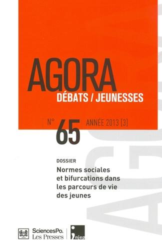 Valérie Becquet et Claire Bidart - Agora Débats/Jeunesse N° 65/2013 (3) : Normes sociales et bifurcations dans les parcours de vie des jeunes.