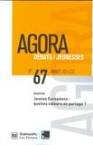 Olivier Galland et Bernard Roudet - Agora Débats/Jeunesse N° 67/2014 (2) : Jeunes Européens : quelles valeurs en partage ?.
