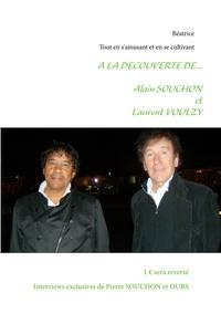 Béatrice Pannier - Alain Souchon et Laurent Voulzy.