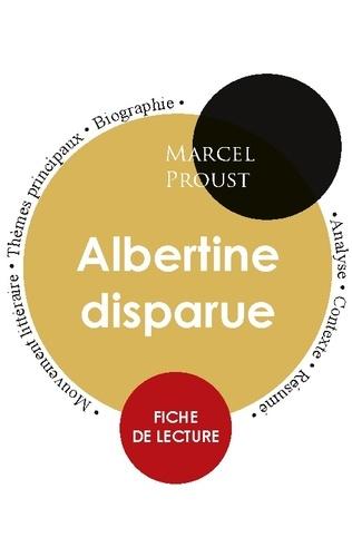 Marcel Proust - Albertine disparue - Fiche de lecture.