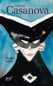 Michel Delon - Album Casanova.