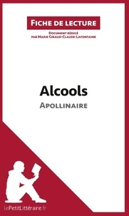 Guillaume Apollinaire et Marie Giraud-Claude-Lafontaine - Alcools.