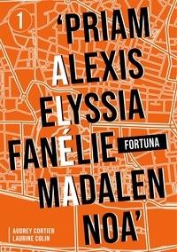 Laurine Colin et Audrey Cortier - Aléa - Tome 1 : Fortuna.