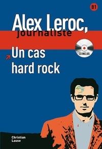 Christian Lause - Alex Leroc, journaliste Tome 4 : Un cas hard Rock. 1 Cédérom