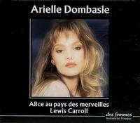 Lewis Carroll et Arielle Dombasle - Alice au pays des merveilles. 3 CD audio