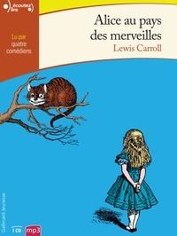Lewis Carroll - Alice au pays des merveilles. 1 CD audio MP3