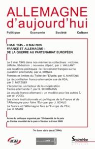 Janet G. Vaillant - Allemagne d'aujourd'hui Hors-Série, Mai 2006 : 8 mai 1945 - 8 mai 2005 France et Allemagne : De la guerre au partenariat européen - Actes du colloque de Verdun Centre mondial de la paix 8 mai 2005.
