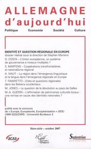 Stéphan Martens - Allemagne d'aujourd'hui Hors-série, Octobre : Identité et question régionale en Europe.