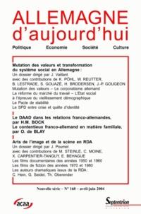 Jérôme Vaillant et Frederik Pohl - Allemagne d'aujourd'hui N° 168 : Mutation des valeurs et transformation du système social en Allemegne ; Arts de l'image et de la scène en RDA.