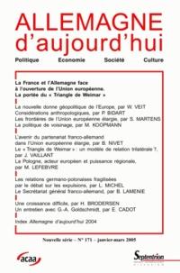 Stefan Martens et Jérôme Vaillant - Allemagne d'aujourd'hui N° 171, Janvier-mars : La France et l'Allemagne face à l'ouverture de l'Union européenne.